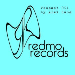 Podcast 001 Redmo Records by Alex Cahe