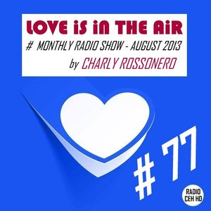 LOVE IS IN THE AIR # 77 (August  2013) - Radio CEH