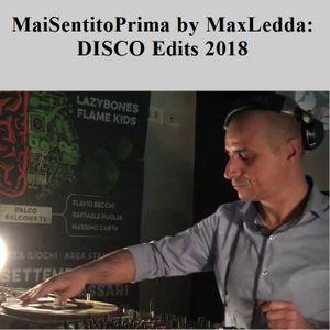 MaiSentitoPrima by MaxLedda - DISCO Edits 2018