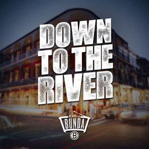 Radio Bunda - DOWN TO THE RIVER - Puntata 007