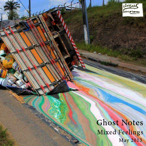 Ghost Notes - Mixed Feelings (May 2013)