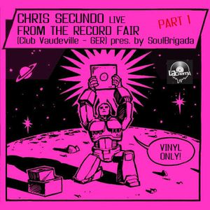 Chris Secundo live @ Vaudeville Record Fair Pt.1 (presented by SoulBrigada 23.02.14)