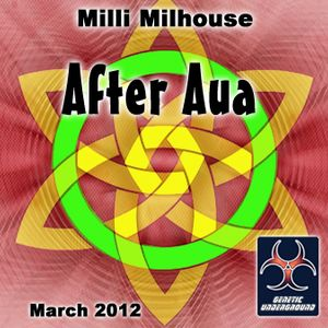 Milli Milhouse - After Aua (GENETIC UNDERGROUND) (March 2012)