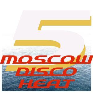Ilya Toxez - Moscow Disco Heat`5