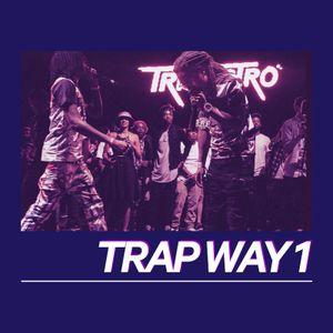 Trap Way - Hip-Hop and R&B #1