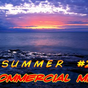 Commercial Summer Mix #2