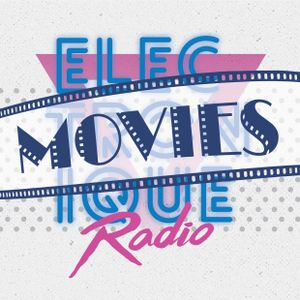 """ELECTRONIQUE RADIO #14 [02/12/17] MOVIE EPISODE 12"""" 80s hosted by Mark Dynamix & Jade To Grey 