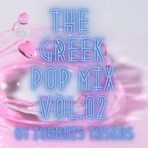 THE GREEK POP MIX VOL.02 BY IOANNIS TASKAS