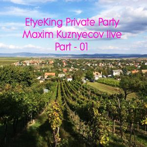 Maxim Kuznyecov - Live @ ETYEKING / PART 01 (2017-04-22)