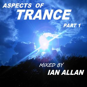 Aspects of Trance part 1