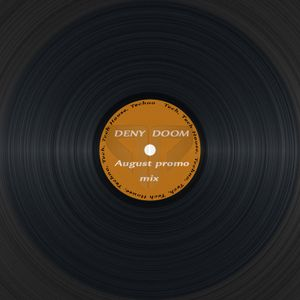 DENY DOOM - August 2016 (Promo Mix)