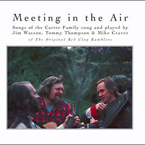 Meeting In The Air-Songs Of The Carter Family