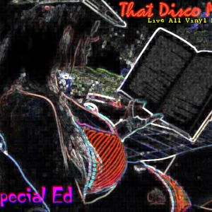 dj Special Ed Live - That Disco Mix