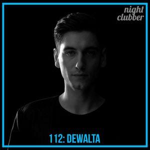 DeWalta, Nightclubber Podcast 112