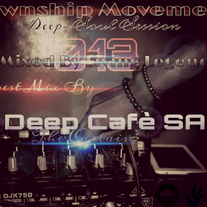 Township Movement Deep-Soulful Session 013 (Main Mix by Living Legend)