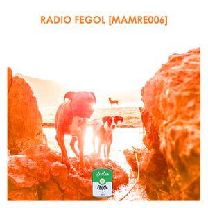 RADIO FEGOL [MAMRE006]