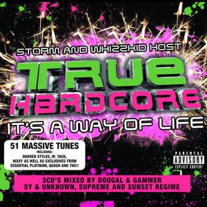 True Hardcore - Its A Way Of Life - Supreme & Sunset Regime (Cd3) (BETTER QUALITY)