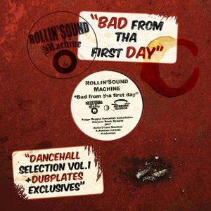 Bad From The First Day Vol 1