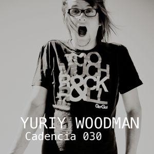 Chris Jones - Cadencia 030 (December 2011) feat. YURIY WOODMAN (Part 2)