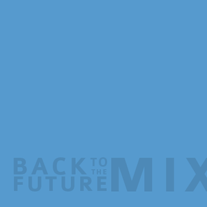 back to the future mix