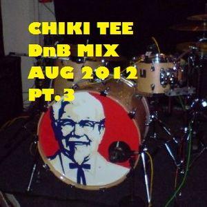 Chiki Tee - August DnB Mix 2012 pt.3