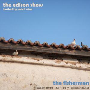 The Edison Show / the fishermen pt. 02