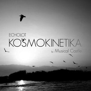 ECHOLOT - KOSMOKINETIKA FESTIVAL @ MUSICAL CASTLE
