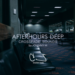 Afterhours Deep | Deep House Set | All Tracks By Crossfade Sounds