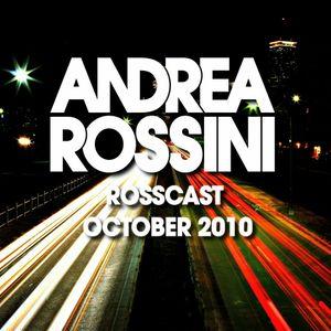 Andrea Rossini - RossCast - October 2010