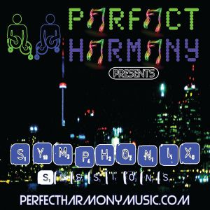 PERFECT HARMONY -SYMPHONIX SESSIONS (SE) PHS037 IBIZA AUGUST 2012 MAINROOM EXPERIENCE (Main Set) 2 o