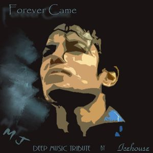 Forever Came (Micheal Jackson Tribute mix)
