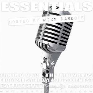 ESSENTIALS W/ MIKE NARDONE (9/10/16) on BEAT JUNKIE RADIO