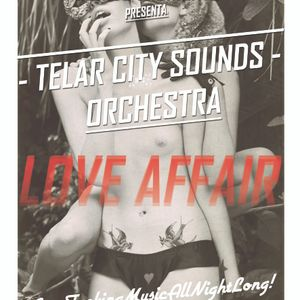 TelarCitySoundsOrchestra (Jackin'I'm! & Audiomasón) @ LOVE AFFAIR