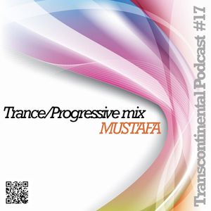 Trans Continental Podcast Episode 17 - MUSTAFA Residents Mix