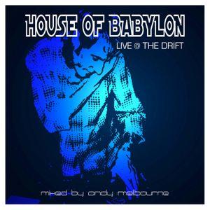 House of Babylon Live @ The Drift 3.11.07