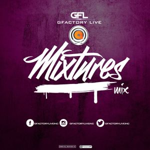 MIXTURES MIX EP 6 Mixed by Gfactory Live
