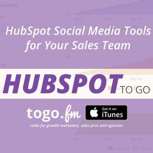 HTG #142 – @HubSpot Social Media Tools for Your Sales Team – A How To