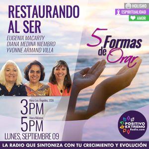RESTAURANDO AL SER-09-09-19-5 FORMAS DE ORAR