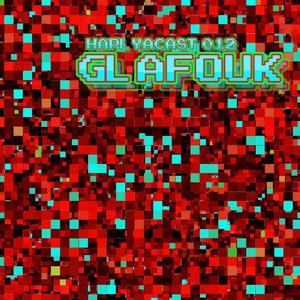 HAPLYACAST 012: Glafouk