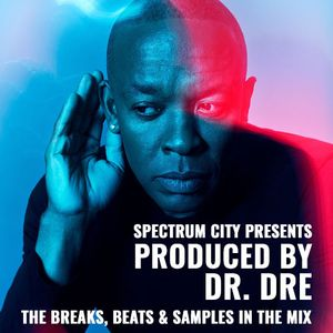 Produced By Dr. Dre Pt.1 - The Breaks, Beats and Samples in the Mix