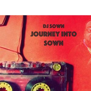 A Journey Into Sown-Handz On Radio Mix May 27th