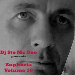Dj Ste Mc Gee - Euphoria Vol 10