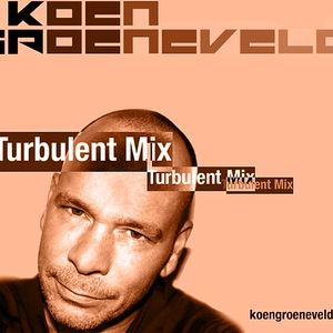 Koen Groeneveld Turbulent Mix #054. - February 2013