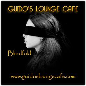 Guido's Lounge Cafe Broadcast 0279 Blindfold (20170707)