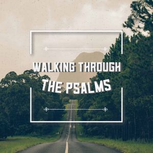 Psalm 56 - Episode #56