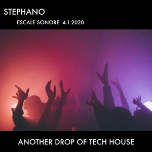 Stephano - Another Drop of Tech House