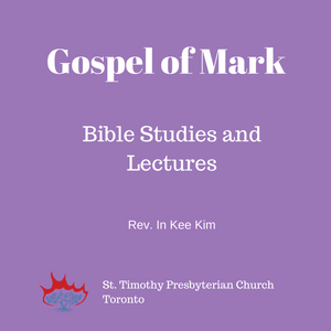 Gospel of Mark: Session 1