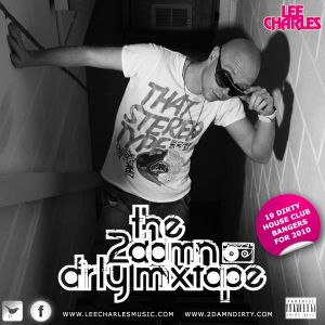 The 2DamnDirty mixtape .....vol 1
