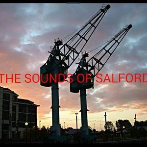The Sounds of Salford Radio 1
