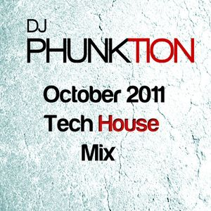 Phunktion Tech House Mix October 2011